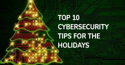 Cybersecurity tips for Holidays