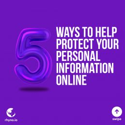 Let's learn 5 ways to protect your personal information.