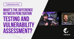 Difference between Penetration Testing & Vulnerability Assessment