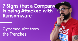7 Signs that a Company is being Attacked with Ransomware